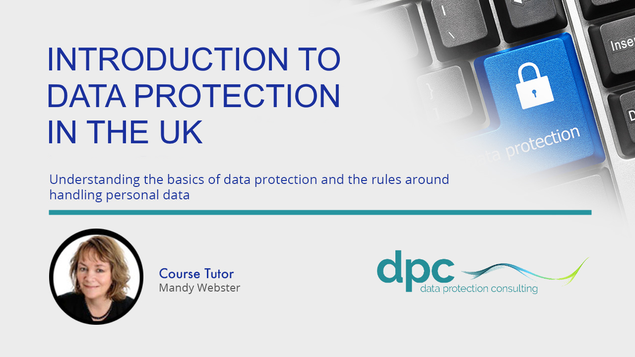 An introduction to Data Protection in the UK