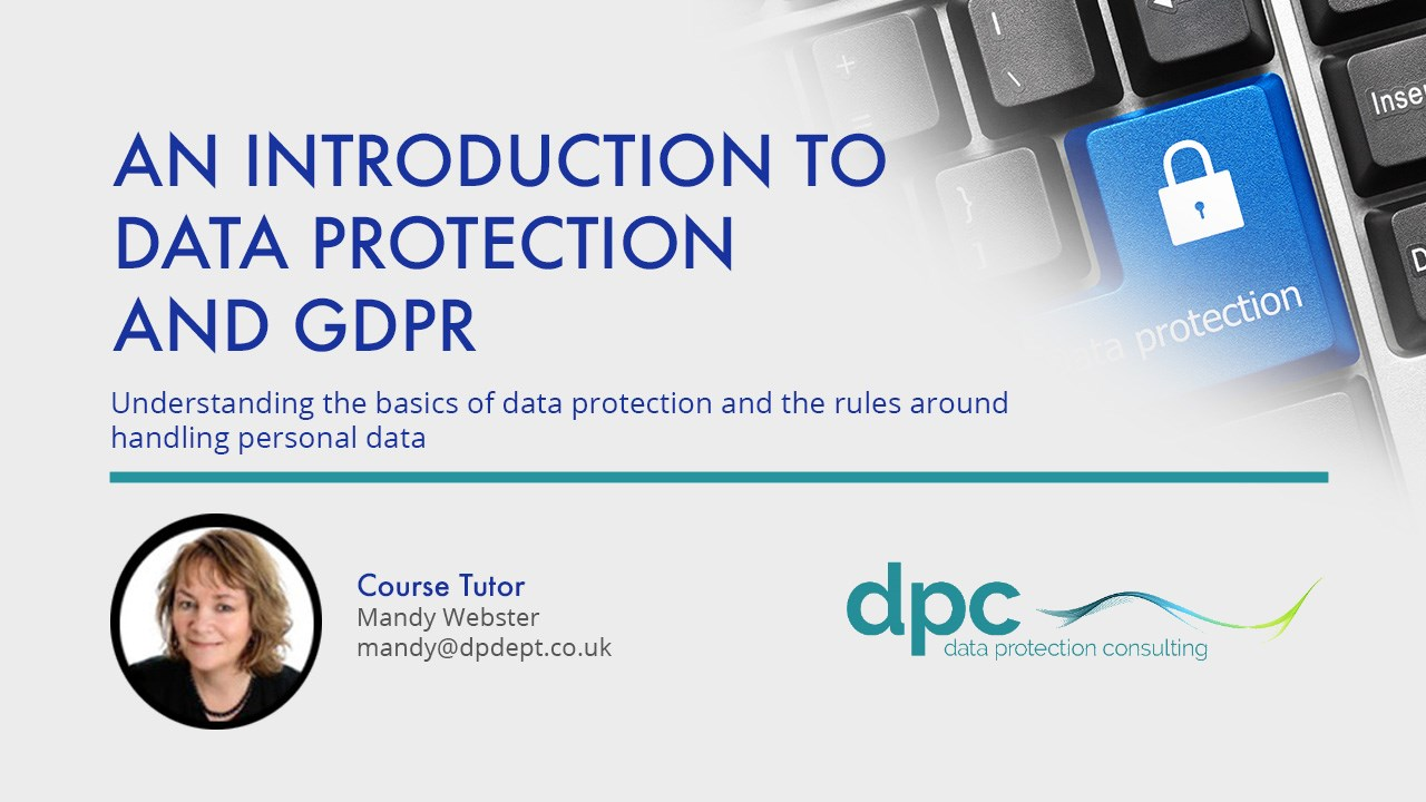 An Introduction to Data Protection and GDPR - Online Training